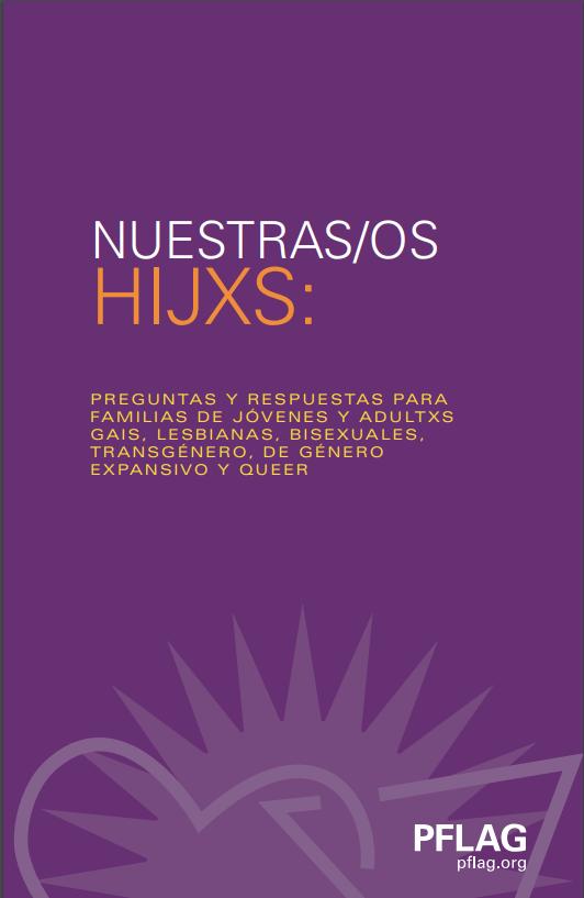 NUESTRAS/OS HIJXS