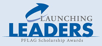 Launchin Leaders PFLAG Scholarship Awards